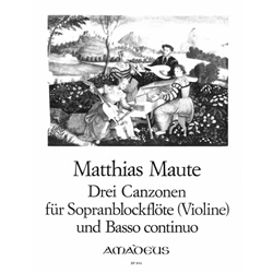 Maute, Matthias 3 Canzonas for soprano recorder and BC