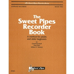 Burakoff, Gerald Sweet Pipes Recorder Book, Soprano, Book 2 (Adults and older beginners)
