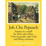 Pepusch, [No Selection] and others: Sonata in e for flute, viola da gamba & basso continuo