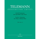 Telemann, GP: 12 Fantasias for flute without bass (TWV 40:2-13)
