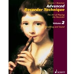 Heyens, Gundrun & Bowman, Peter: Advanced Recorder Technique—The Art of Playing the Recorder, vol. 2 (Breathing and Sound)