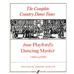 Complete Country Dance Tunes from Playford's Dancing Master (1651-c.1728)