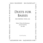 Duets for Basses, volume 1: Music of the Renaissance