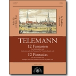 Telemann, GP: 12 Fantasies after TWV 40:26-37