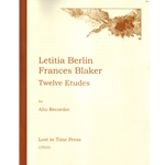 Berlin, Letitia and Blaker, Frances: Twelve Etudes