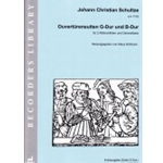 Schultz, JC: Ouverture Suites in G and B-flat [Sc. + P.]