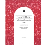 Rhaw, George: Bicinia Germanica (1545) Selection II (2 x Sc)