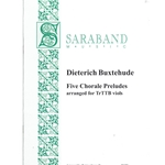 Buxtehude: Five Chorale Preludes arranged for viols