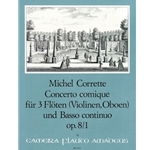 Corrette, Michel Concerto comique B-flat Major op. 8/1