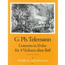 Telemann, GP: Concerto D Major for 4 violins without bass