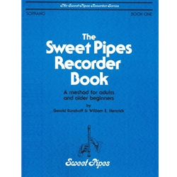 Burakoff, Gerald: Sweet Pipes Recorder Book, Book 1 (Adults and older beginners)