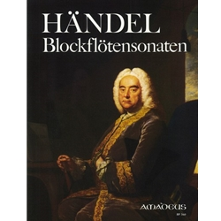 Handel, GF Complete Recorder Sonatas (g minor, F Major, a minor, C Major, B-flat Major & d minor)