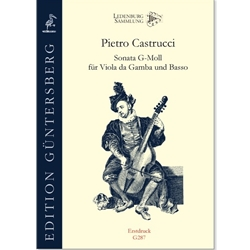 Castrucci, Pietro: Sonata in g for Viol and Continuo