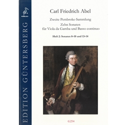 Abel, CF: Ten Sonatas for Viola da Gamba from the Second Pembroke Collection. vol. 2