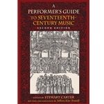 Performer's Guide to 17th Century Music