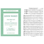 Ward, John: The First Set of English Madrigals apt both for Viols and Voyces (3 part madrigals)