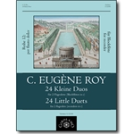 Roy, C. Eugène: 24 Little Duets for 2 flageolets