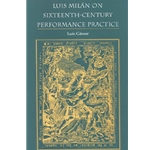 Luis Milan on Sixteenth Century Performance Practice