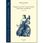 Various: Allegretto per doe Viola di Gamba/Scherzando und Rondo, first edition.