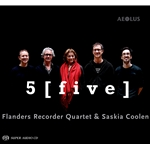 5 [ f i v e ] Flanders Recorder Quartet with Saskia Coolen