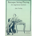 Tarling, Judy: Baroque String Playing for ingenious learners