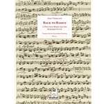 Thomann, Anja: Back To Basics A Practice Book for the Baroque Flute