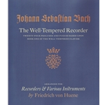 Bach, JS: Well-Tempered Recorder, arr. Friedrich von Huene