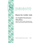 Duets for treble viols; An English Renaissance Miscellany