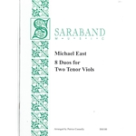 East, Michael: Eight Duos for Two Tenor Viols