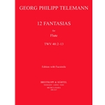Telemann, GP: 12 Fantasias for Flute (with Facsimile)