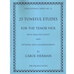 Herman, Carol: 25 Tuneful Etudes for Tenor Viol