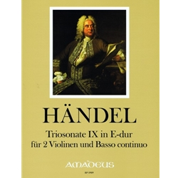 Handel, GF Sonata IX in E Major