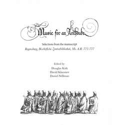 Music for an Archduke: Selections from Regensburg, Bischöflich Zentralbibliothek, MS A.R. 775-777
