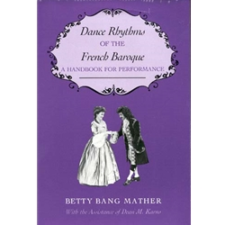 Mather: Dance Rhythms of the French Baroque