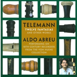 Title: Telemann, GP: Twelve Fantasias, performed by Aldo Abreu (CD)
