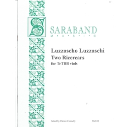 Luzzaschi, Luzzascho: Two Ricercars for viols